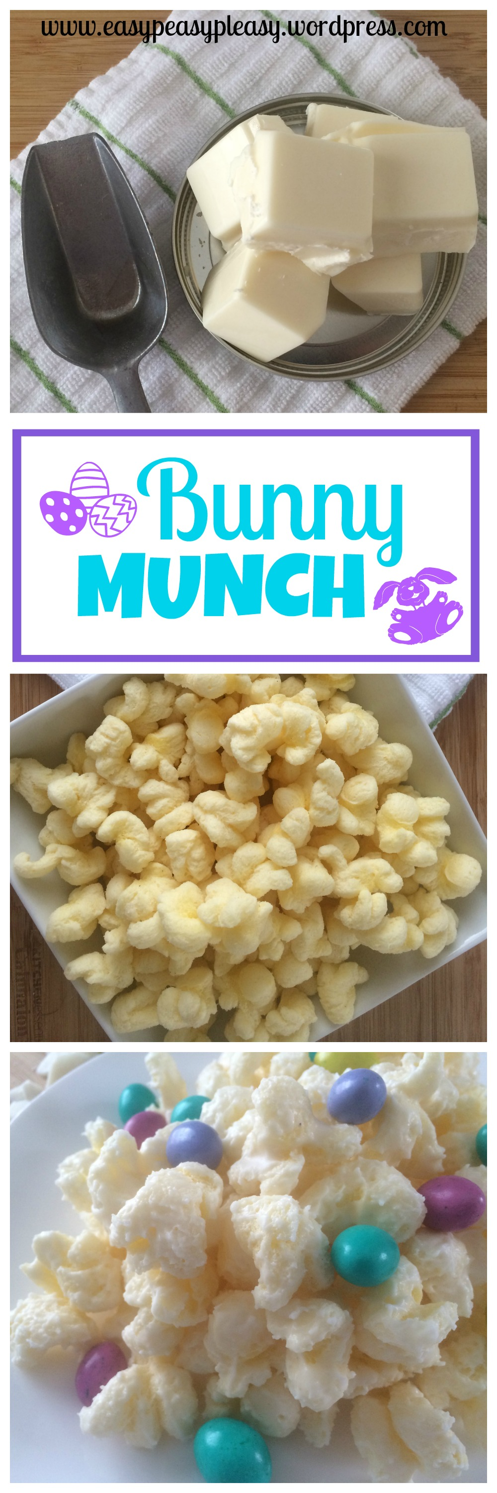 Easy 3 Ingredient Bunny Munch! Check out the recipe at www.easypeasypleasy.wordpress.com