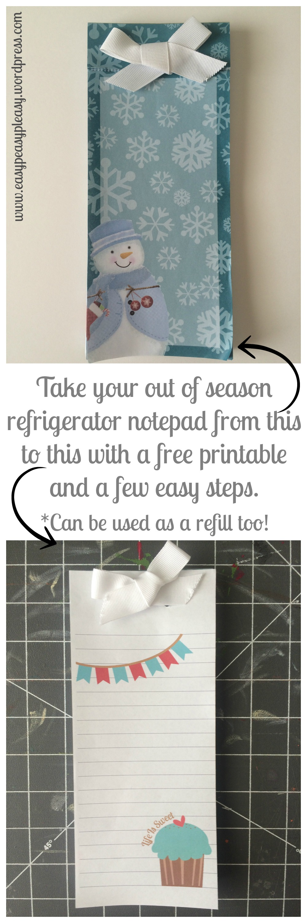 Take your out of season refrigerator notepad from this to this with a free printable and a few easy steps at www.easypeasypleasy.wordpress.com