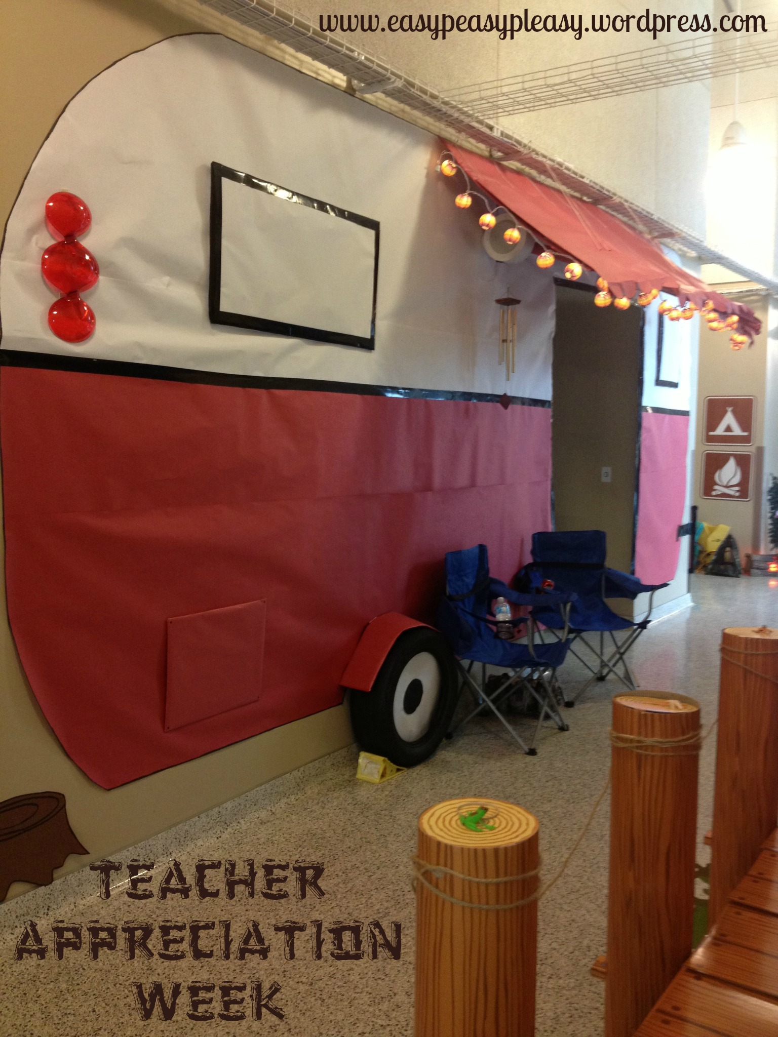 Teacher Appreciation Theme with a life size paper camper our PTO made