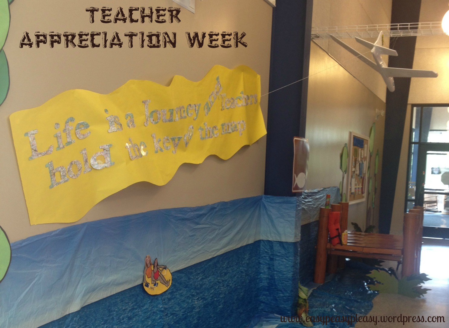 Teacher Appreciation Week Camping Theme Life is a Journey and Teachers hold the key to the map