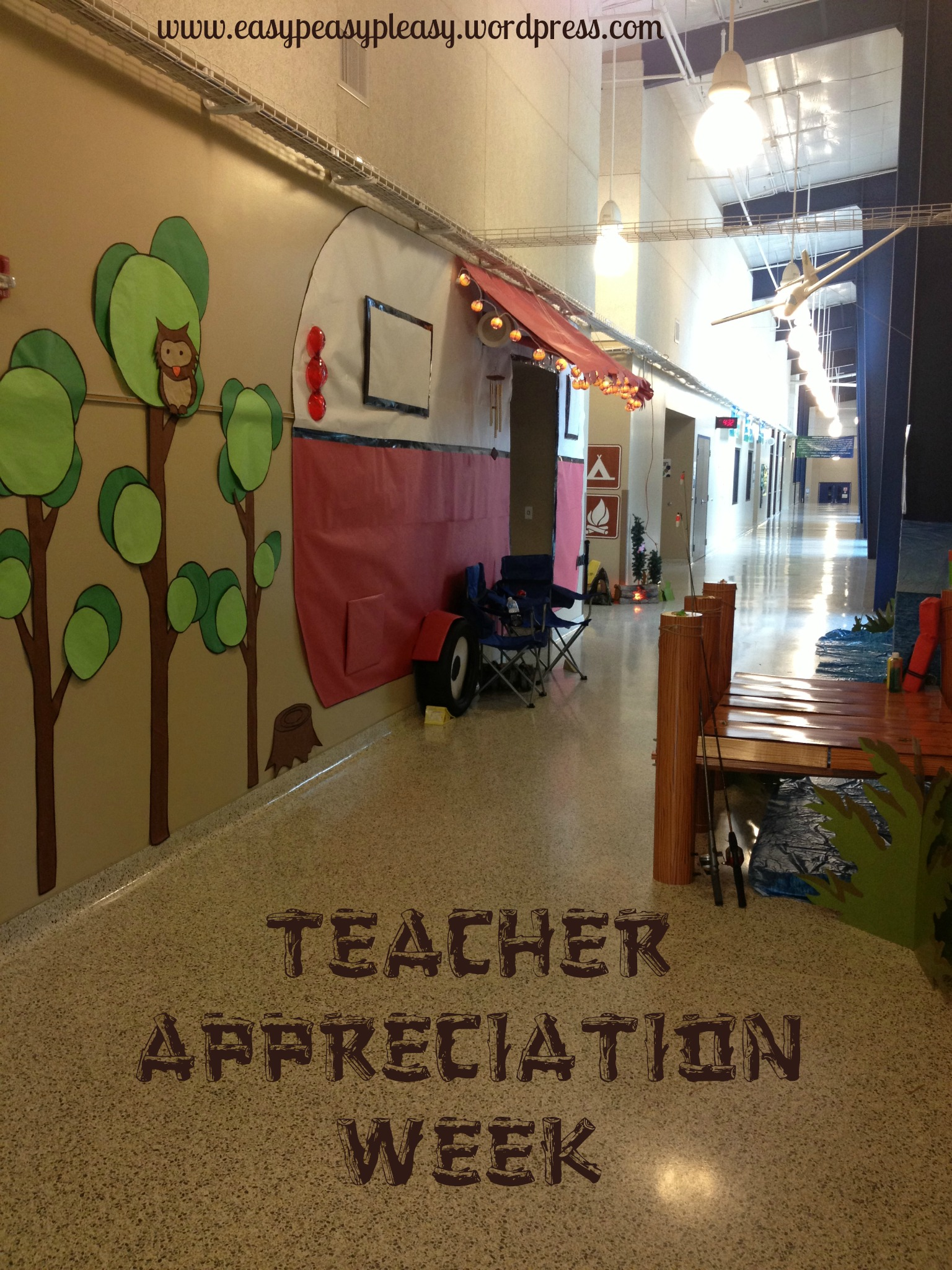 Teacher Appreciation Week Camping Theme with a view of the main hallway