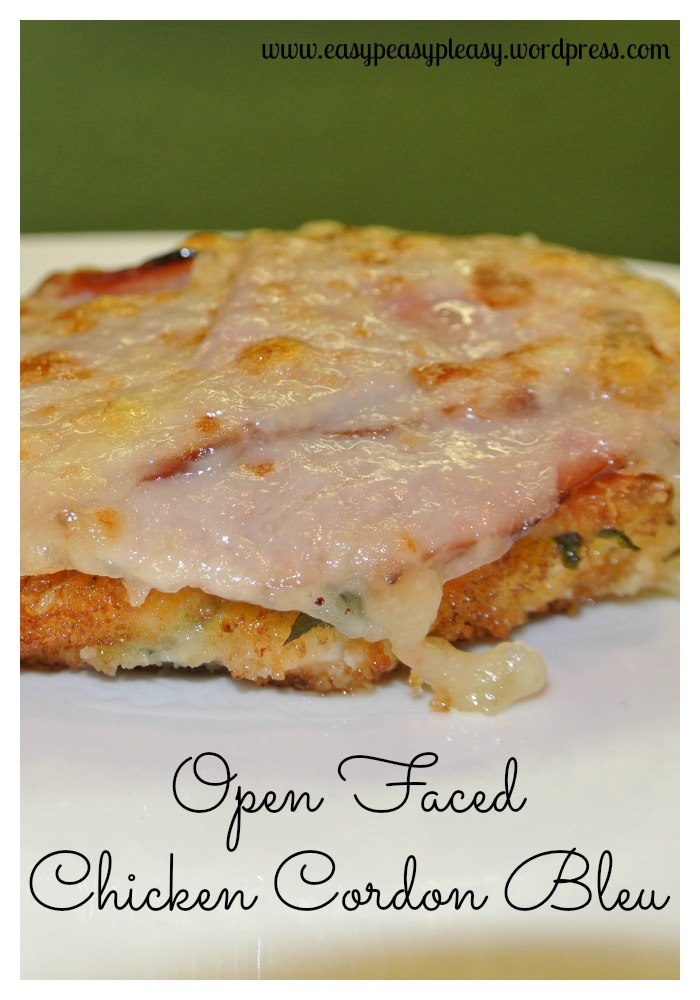 Easy Open Faced Chicken Cordon Bleu