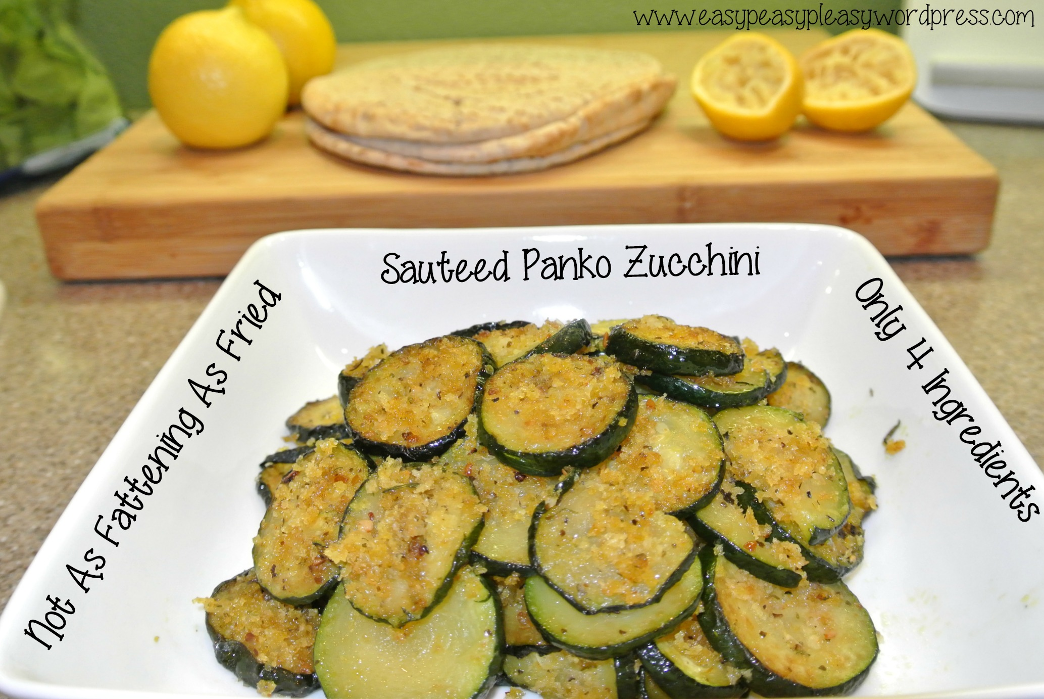 Only 4 Ingredients Not As Fattening As Fried-Sauteed Panko Zucchini